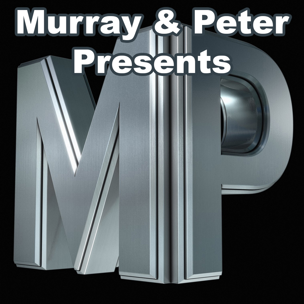 Murray & Peter Presents